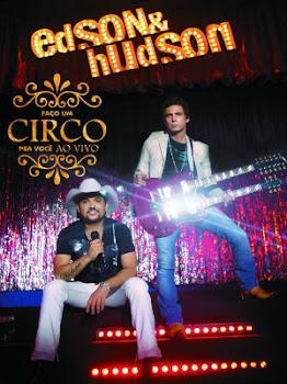 Download – Edson & Hudson – Faço Um Circo Pra Você Ao Vivo – DVDRip AVI + RMVB