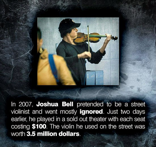Joshua bell pretended to be street violinsit