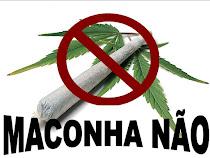 Legalizar Maconha Não !!!