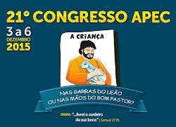21º CONGRESSO NACIONAL DA APEC EM 2015 - De 03 a 06 de dezembro