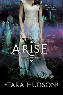 Review: Arise (Hereafter #2) By Tara Hudson