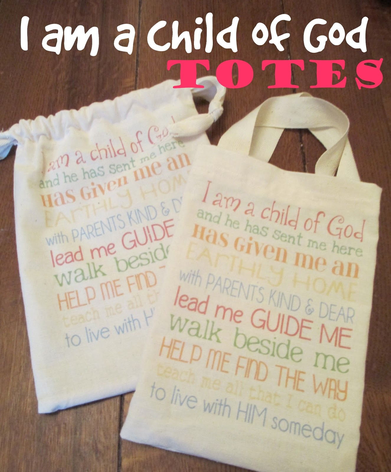 I Am A Child Of God Tote Sugardoodle Posted Link The Other Day To Wonderful Blog Entitled My Computer Is Canvas That Has Load Free Printables