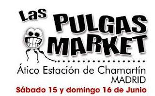 FERIA LAS PULGAS MARKET EN MADRID 15-16 JUNIO 2013