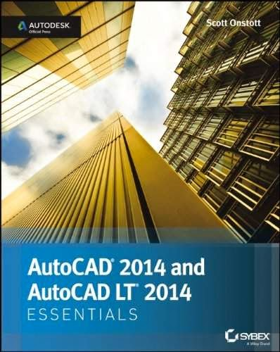 AutoCAD 2014 Essentials Autodesk Official Press