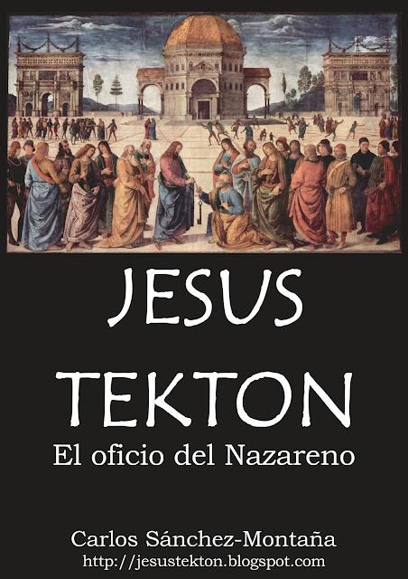 JESUS TEKTON - El oficio del Nazareno