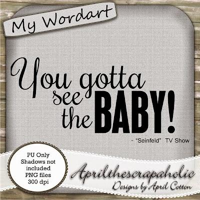 http://4.bp.blogspot.com/-0wuXkMw52M4/VMggvgCCBzI/AAAAAAAALnc/m-J_GzvcrI4/s400/ATS_MyWordart_YouGottaSeetheBaby_Preview.jpg