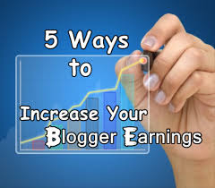 5 ways to increase your blogs earnings