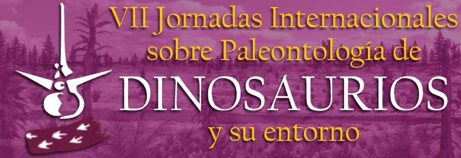 VII Jornadas Internacionales sobre Paleontología de Dinosaurios y su Entorno