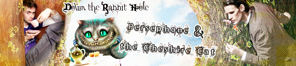 Persephone & the Cheshire Cat