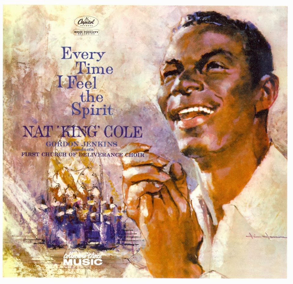 Nat King Cole-Every Time I Feel The Spirit-