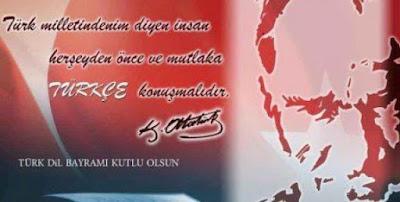 Türk milletindenim diyen insan her şeyden önce ve mutlaka Türkçe konuşmalıdır