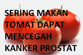 Sering Makan Tomat Dapat Mencegah Kanker Prostat
