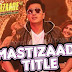 MASTIZAADE Lyrics - Title Song | Meet Bros Anjjan feat. Ritesh Deshmukh