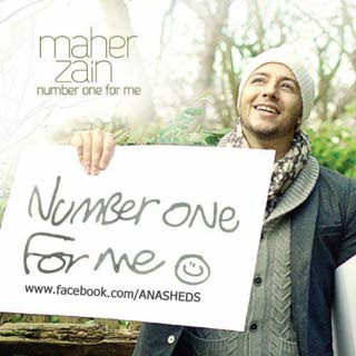 Maher Zain - Number One For Me Lirik dan Video