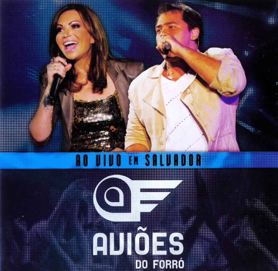 Download Aviões do Forró   Ao Vivo em Salvador (2011)