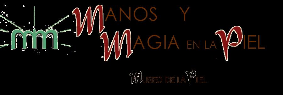 MANOS Y MAGIA EN LA PIEL - Proyecto Museo de la Piel de Ubrique