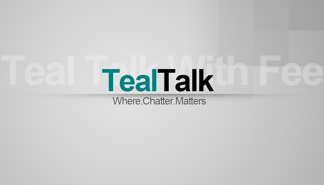 TEAL TALK WITH FEE