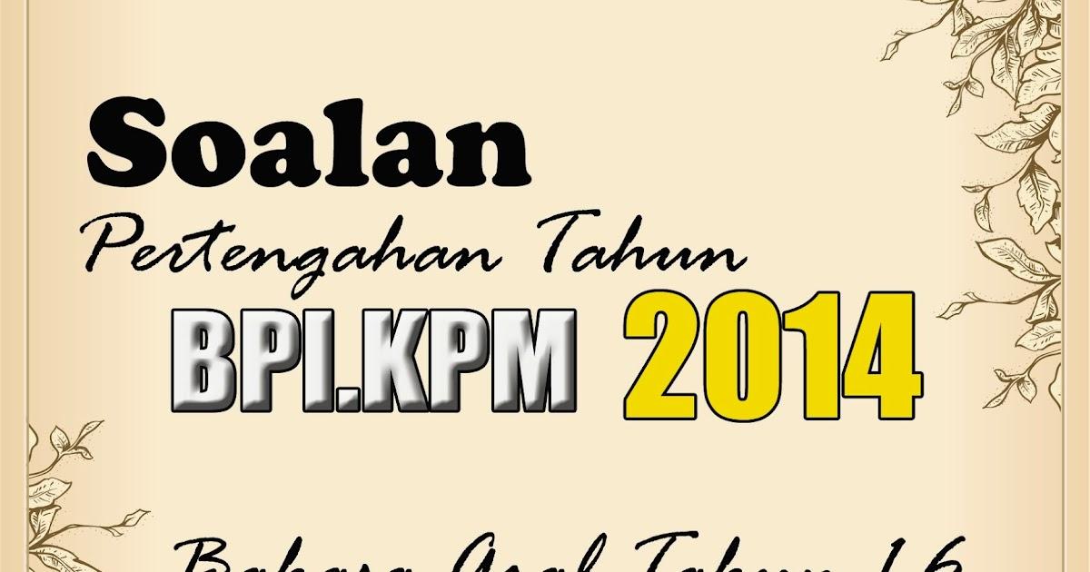j-QAF Sk Sulaiman: Soalan Peperiksaan Pertengahan Tahun Bahasa Arab dan Jawi 2014 BPI.KPM