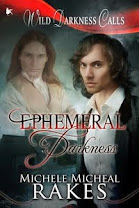 <i>Ephemeral Darkness</i><br>By Michele Micheal Rakes