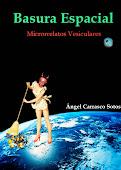 BASURA ESPACIAL - Tu libro de MICRORRELATOS