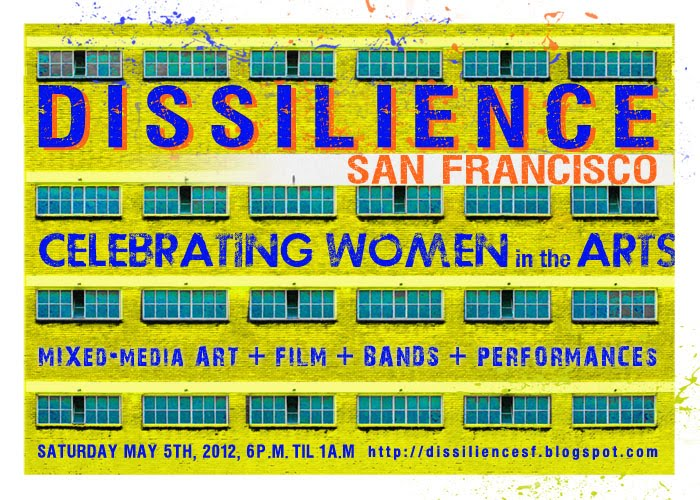DISSILIENCE SAN FRANCISCO - CELEBRATING WOMEN IN THE ARTS