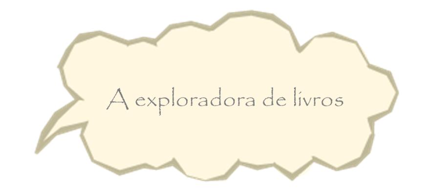 A exploradora de livros