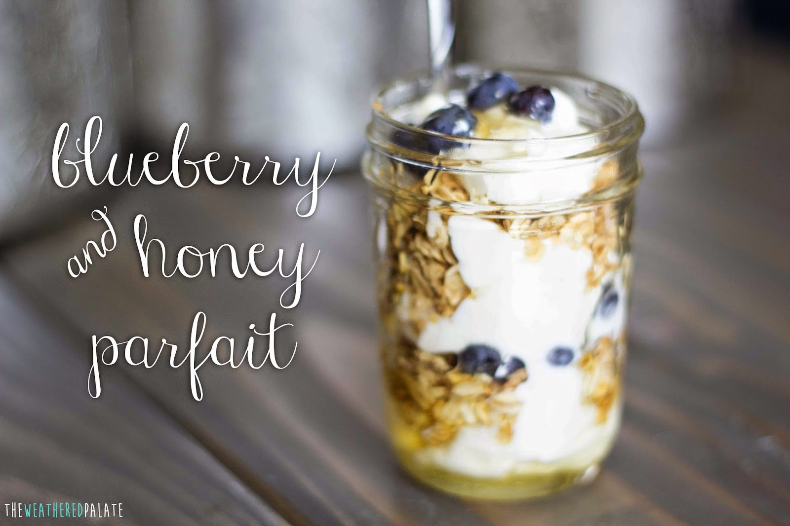 http://www.theweatheredpalate.com/2014/09/blueberry-and-honey-parfait.html