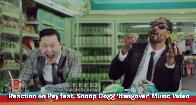 Reaction on Psy feat. Snoop Dogg 'Hangover' Music Video
