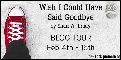 Wish i could have said goodbye by shari a brady interview giveaway tour giveaway 3 signed copies of wish i could have said goodbye 3 ebook copies of wish i could have said goodbye 25 gift card fandeluxe Choice Image