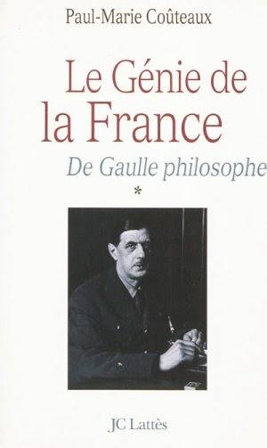 De Gaulle philosophe. Le génie de la France