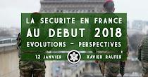 La sécurité en France au début 2018 - Enjeux, perspectives