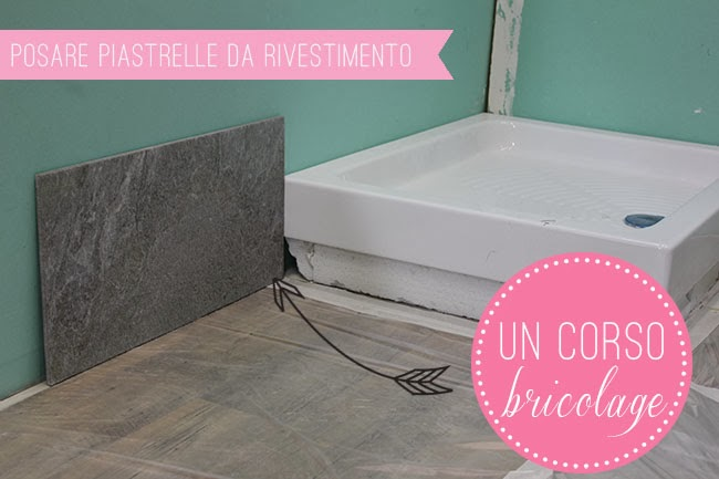 Imparare a posare le piastrelle home shabby home arredamento interior craft - Posare piastrelle bagno ...