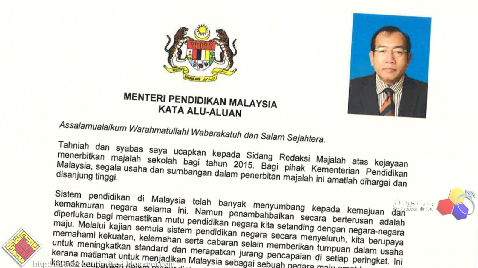 Kata Alu Aluan Majalah Sekolah Oleh Menteri Pendidikan Malaysia