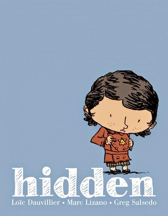 Hidden by Loie Dauvillier, Mare Lizano, & Greg Salsedo