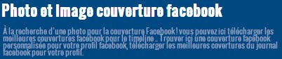 Couverture Facebook, Photos et Images de couverture Facebook