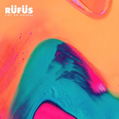 RÜFÜS - Like An Animal (Isaac Tichauer Remix)