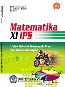 Buku Matematika Sma Ips Kelas Xi Sri Retnaningsih Dkk Hagematik