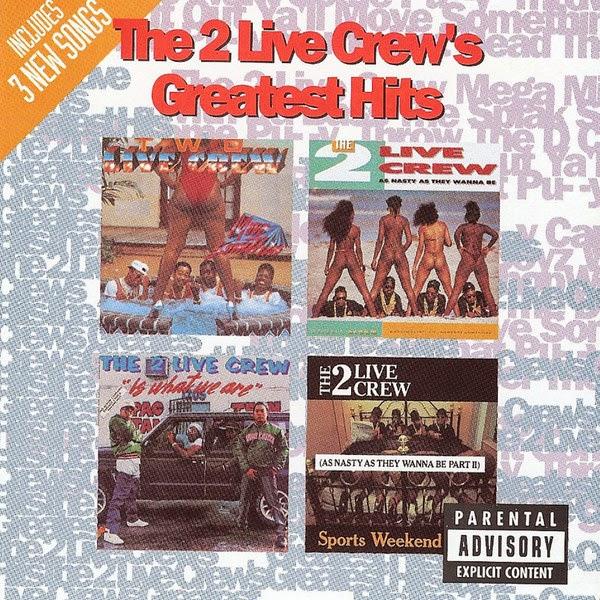 2 Live Crew - 2 Live Crew's Greatest Hits - Album  Cover