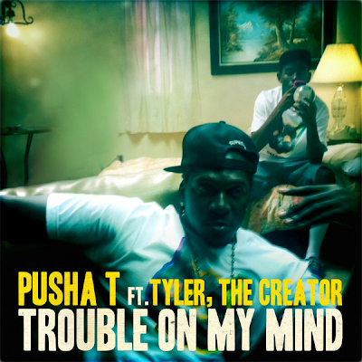 Pusha T   Trouble On My Mind (feat. Tyler, The Creator)   Single