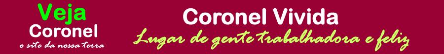 VEJA CORONEL - O Site Da Nossa Terra