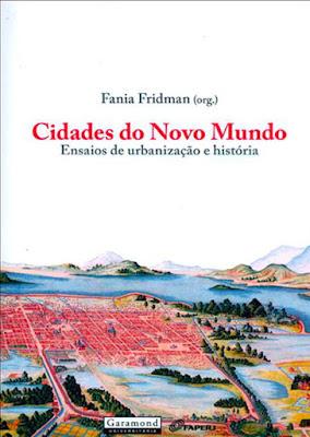 Capa do livro: Cidades do Novo Mundo, organização de Fania Friedman
