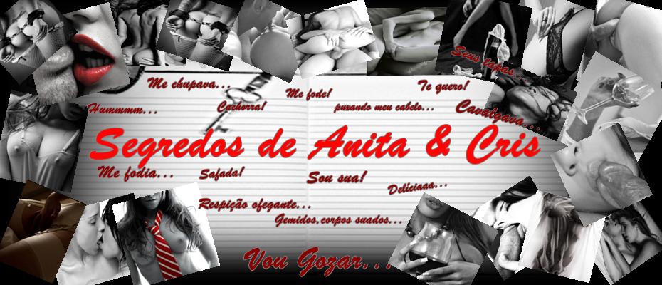 Segredos de Anita & Cris
