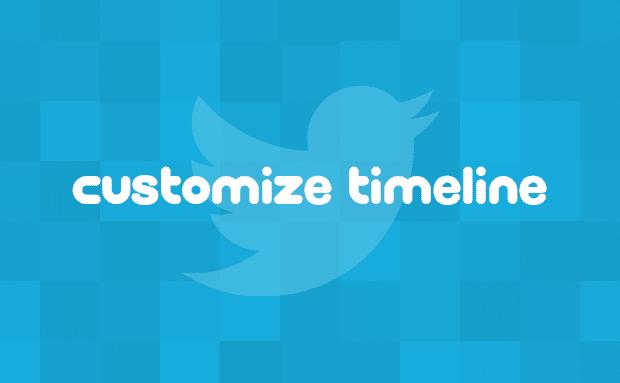 Twitterのタイムラインを自分好みにカスタマイズする方法