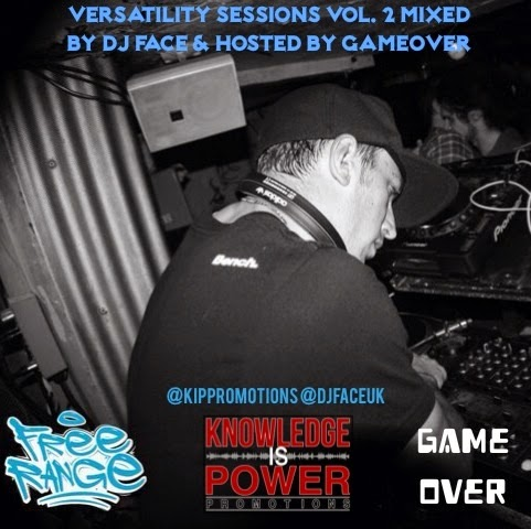 Versatility Sessions Vol. 2 Mixed By DJ Face & Hosted By GameOver