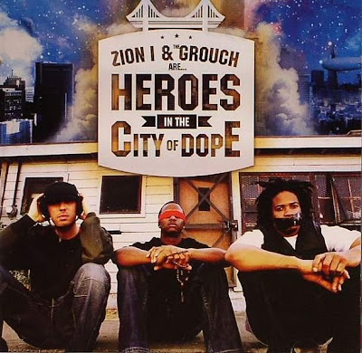 Zion I & The Grouch – Heroes In The City Of Dope (CD) (2006) (FLAC + 320 kbps)