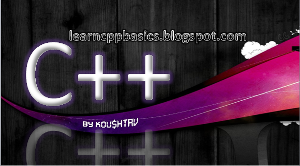 C++ BASICS ( learncppbasics.blogspot.in )