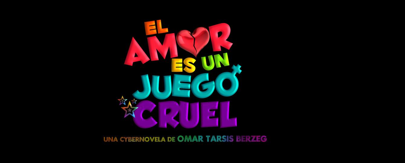 EL AMOR ES UN JUEGO CRUEL