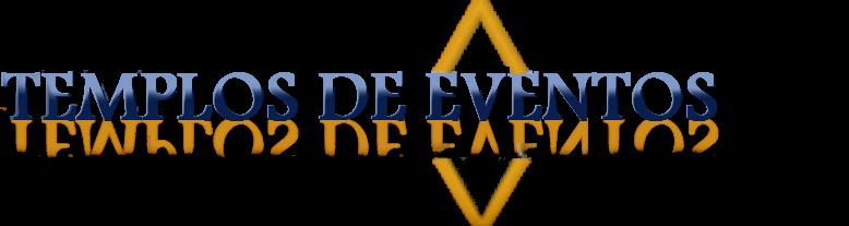 TEMPLOS DE EVENTOS