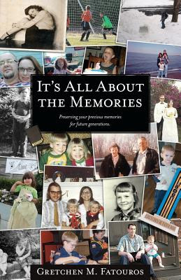 book cover: It's All About the Memories