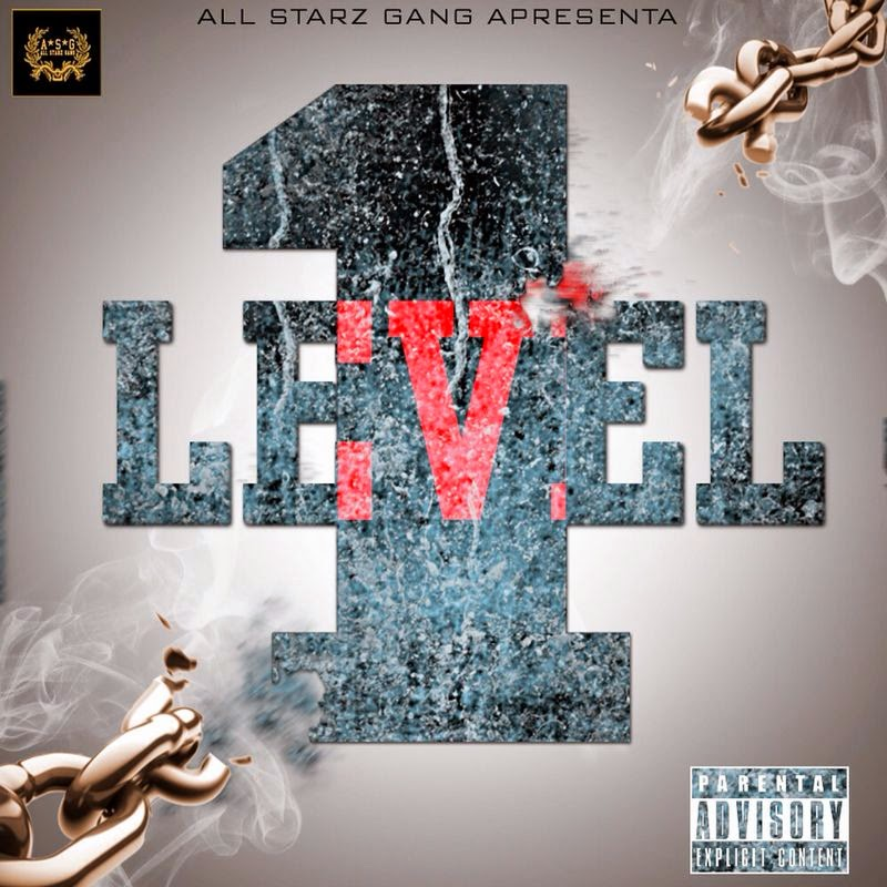"All Starz Gang ""Mixtape"" Level 1"
